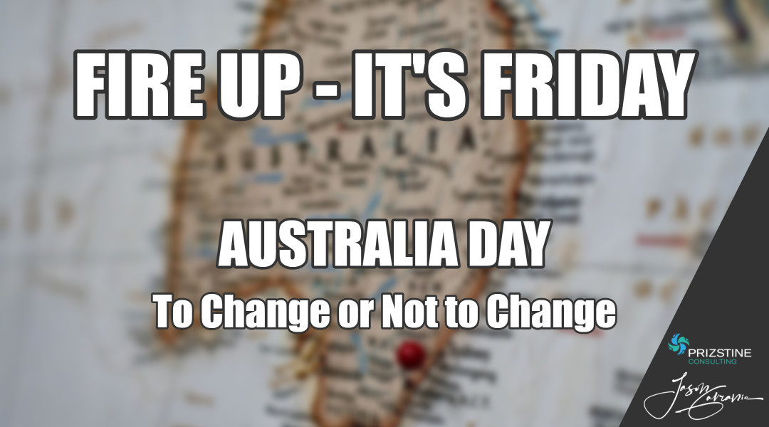 Australia Day – To Change or Not to Change
